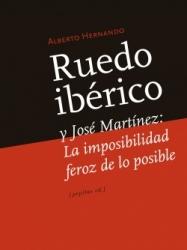 Ruedo ibérico y José Martínez: