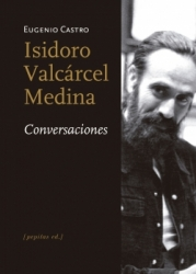 Conversaciones con Isidoro Valcárcel Medina