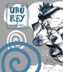 Ubú Rey. Radioteatro.