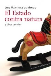 El Estado contra natura y otros cuentos