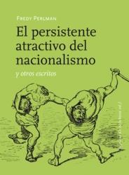 El persistente atractivo del nacionalismo