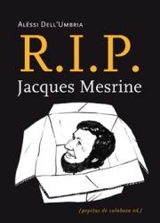 R.I.P. Jacques Mesrine