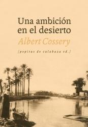 Una ambición en el desierto